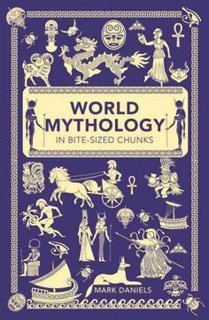 From the signs of the zodiac to literature and art, the influence of world mythology can still be seen in everyday life. With a stunning array of fascinating tales, World Mythology in Bite-sized Chunk