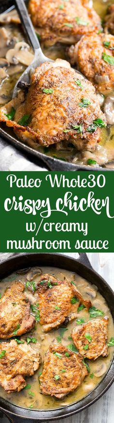 This crispy paleo chicken with creamy mushroom sauce is made all in one skillet