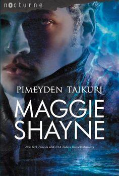 Pimeyden taikuri (Yön siivet, #3) :: Maggie Shayne
