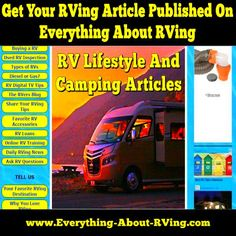 Submit An Article To Everything About RVing Camping Life, Rv Life, Rv Camping, Rv Travel, Travel Trailers, Camping Essentials List, Airstream Flying Cloud, Used Rv, Rv Accessories