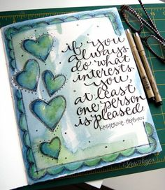 art journal page by Lori Vliegen...love the lettering