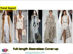 Full-length Sleeveless (elongated jacket, coat, trench coat, coat-dress,) Cover-up Style Trend for Spring Summer 2015. Alberta Ferretti, Richard Nicoll, Mary Katrantzou, Zimmermann, and Tory Burch #Spring2015 #SS15