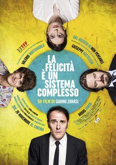 """Movie poster for Gianni Zanasi's new film, """"La felicità è un sistema complesso"""", in competion at the 33rd Torino Film Festival and in cinemas from Novembre 26th 2015."""