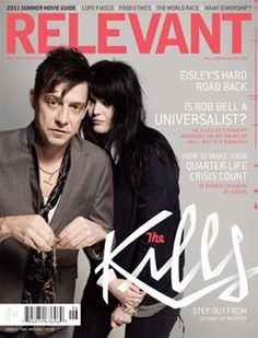 May/June 2011 issue of RELEVANT Magazine featuring The Kills, Rob Bell, Lupe Fiasco and more. Click through to check it out.
