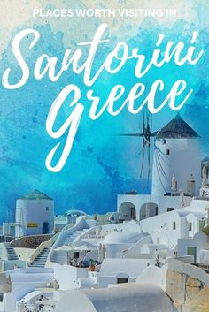 Once you set foot on the island, Santorini will take you on a trip into its past