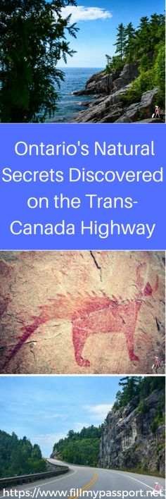 Ontario's segment of the Trans-Canada Highway has many historic and natural secrets including Agawa Indian Crafts, Wood Carvings, and Ancient Pictographs