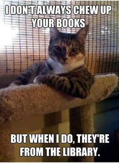 Library books are much tastier.