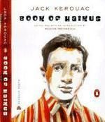 The multi-talented Kerouac's priceless collection of Haikus