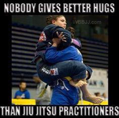 Nobody gives better hugs Bjj Academy Of Martial Arts, Martial Arts Humor, Martial Arts Workout, Martial Arts Women, Boxing Workout, Judo, Jiu Jitsu Quotes, Jiu Jitsu Meme, Kids Bjj