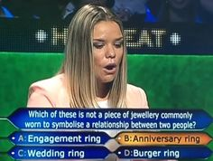 A woman on a Millionaire game show set a new record for dumbest first question to get wrong.
