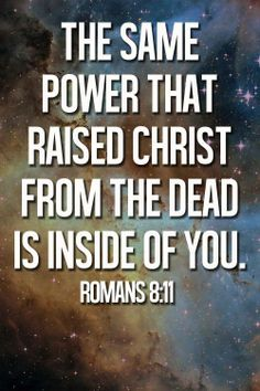 Romans 8:11 #Bible #Scripture