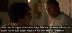 Känn Ingen Sorg (2013) Movie Quotes, Love Story, Movie Tv, Tv Shows, Thoughts, Sayings, Film, Books, Fictional Characters