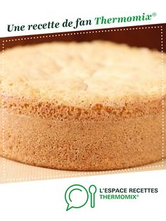 light sponge cake by A fan recipe to find in . -super light sponge cake by A fan recipe to find in . Thermomix Desserts, Sweet Pastries, Sponge Cake, Base, Cornbread, Vanilla Cake, Biscuits, Cake Recipes, Foodies