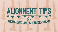 https://yogainternational.com/article/view/alignment-tips-for-headstand-and-shoulderstand?utm_source=Yoga International