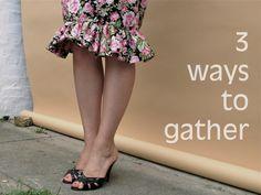 Tutorial: how to gather fabric in three ways.... (ruffles, peplums, tutus, gathered skirt, etc. )