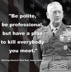 General Mattis: The modern day General Patton!