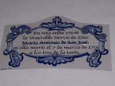 Mayólica que se encuentra a la entrada de la Celda donde expiró la Venerable MARIA ANTONIA DE PAZ Y FIGUEROA. Santa Casa de Ejercicios de Buenos Aires, siglo XVIII.