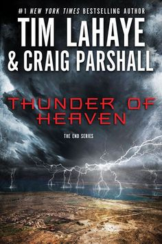 Thunder of Heaven: A Joshua Jordan Novel (The End Series Book 2) - Kindle edition by Tim LaHaye, Craig Parshall. Religion & Spirituality Kindle eBooks @ Amazon.com.
