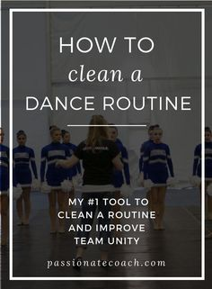 Dance coach, cleaning dance team, mental skills training, sport psychology, coaches toolbox