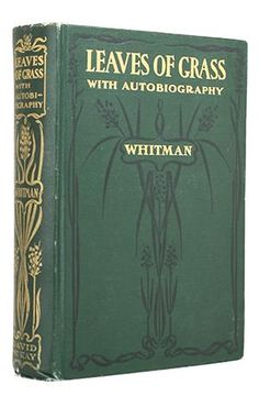 Walt Whitman, Leaves of Grass.