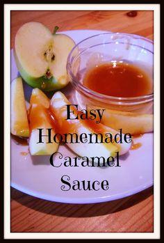 Four Front Doors: Easy Homemade Caramel Sauce