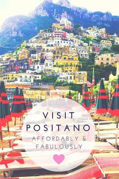 Positano in the Amalfi Coast is famous for being both beautiful and luxurious. However, a visit to Positano can still be affordable without compromising anything fabulous. #italy