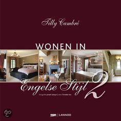 bol.com   Wonen in Engelse Stijl 2, Tilly Cambre   Boeken English Style, British, My Style, Home, Style Uk, Ad Home, Homes, Haus, Houses