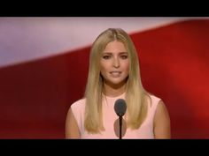 FANTASTIC FULL SPEECH: Ivanka Trump - Republican National Convention - Here Comes the Sun! - YouTube