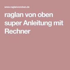 Raglan Von Oben Stricken   Gute Und Detaillierte Anleitung Von  Distelblume!! | Ao Tre Em | Pinterest | Crochet, Knit Crochet And Knitting  Ideas