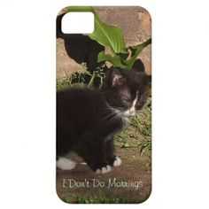 Grumpy Kitten- I Don't Do Mornings!  iPhone 5 Case