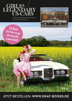 """Jetzt lieferbar - Now available! """"Girls & legendary US-Cars"""" 2016 calendar by Carlos Kella / SWAY Books. Limited and numbered to 2016 pieces. Model: Frau Lux / Outfit: Boom Chicka Boom Store St. Pauli / Order now: www.sway-books.de (Germany) / www.ars-vivendi.de (other Countries)"""