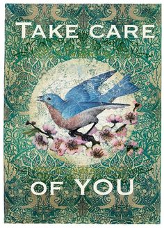 take care of you...