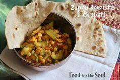 zuppa speziata con chapati (pane indiano)