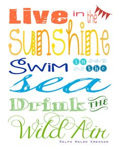 """Free Printable: """"Live in the Sunshine"""" Summertime Quote by Ralph Waldo Emerson from {Five Heart Home}"""