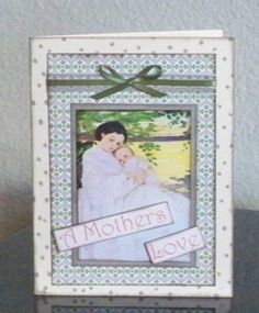 A Mothers Love Card  by Barbara Bird  For Gecko Galz