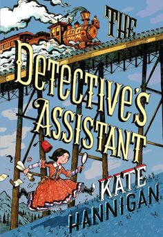 Kate Hannigan - The Detective's Assistant / #awordfromJoJo #HistoricalFiction #KateHannigan