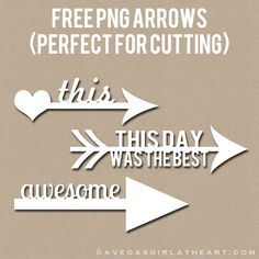 Free Arrow PNGs - perfect for cutting in a Silhouette machine ...How to trace PNG video tutorial here: http://aliedwards.com/2011/12/december-daily-2011-day-three.html