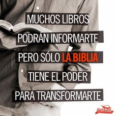 Many books will inform you but only the Bible has the power to transform you! Christian Life, Christian Quotes, Scripture Quotes, Bible Verses, Scriptures, Favorite Quotes, Best Quotes, Encouragement, Faith In Love