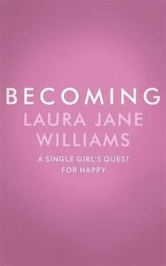 Becoming by Laura Jane Williams, 9781473635593.