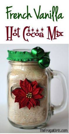 French Vanilla Cocoa Mix in a Jar! ~ from TheFrugalGirls.com ~ this makes the perfect festive gift! #giftsinajar #masonjars #thefrugalgirls