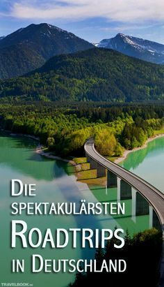 Die 9 spektakulärsten Roadtrips in Deutschland - Travel Dreams - Paint Paint Places To Travel, Travel Destinations, Places To Visit, Reisen In Europa, To Infinity And Beyond, Travel Goals, Wanderlust Travel, Germany Travel, Vacation Trips