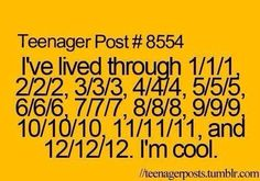 I have only lived through 6/6/6, 7/7/7, 8/8/8, 9/9/9, 10/10/10, 11/11/11 and 12/12/12 but never mind
