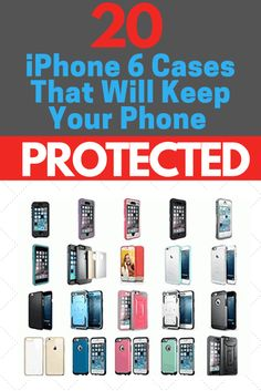 iPhone 6 Cases to Keep Your Phone Protected!