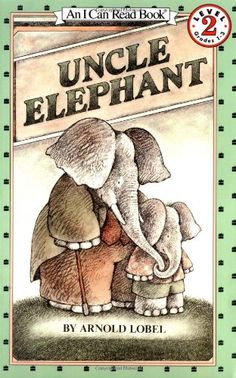 Uncle Elephant (I Can Read Book 2) by Arnold Lobel http://www.amazon.com/dp/0064441040/ref=cm_sw_r_pi_dp_vjfVvb1JNP8CE