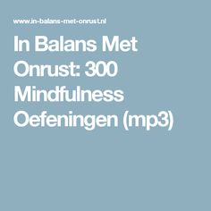 In Balans Met Onrust: 300 Mindfulness Oefeningen (mp3)
