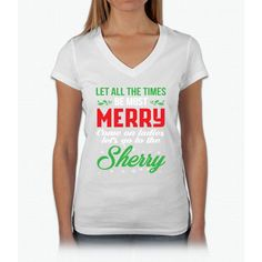 Let All The Times Be Most Merry Womens V-Neck T-Shirt
