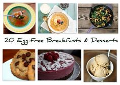 Recipe Round Up ~~ 20 Egg-Free Breakfasts and Desserts ~~ I consider some of these to fall under treats only for me. YMMV