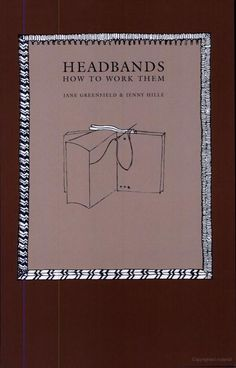 A book on sewing headbands by sreetamar I Love Books, Books To Read, Sewing Headbands, Old Books, Handmade Books, Book Binding, Book Making, Couture, Art Forms