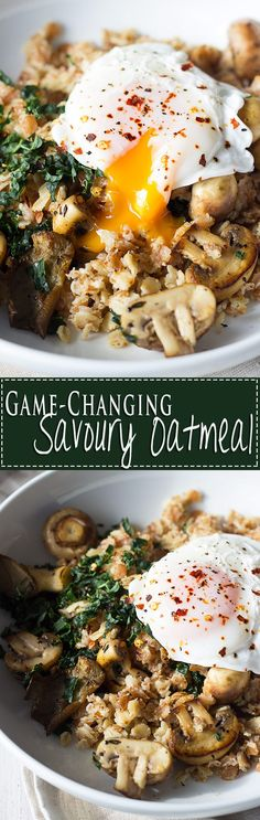 Game Changing Savoury Oatmeal - A filling, nourishing, and utterly delicious way to start the day.