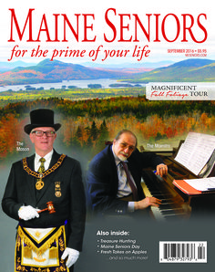 Magnificent Foliage Tour, The Maestro and the Mason, Maine Seniors Day, the Blooming Baked Apple and so much more in the September issue of MAINE SENIORS Magazine ...